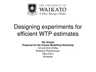 Designing experiments for efficient WTP estimates