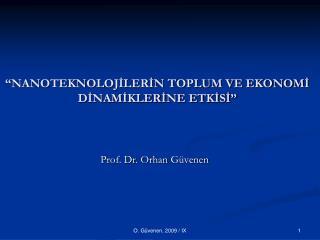 """""""NANOTEKNOLOJİLERİN TOPLUM VE EKONOMİ DİNAMİKLERİNE ETKİSİ"""""""