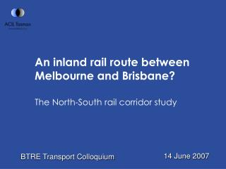 An inland rail route between Melbourne and Brisbane?