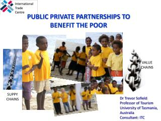 PUBLIC PRIVATE PARTNERSHIPS TO BENEFIT THE POOR