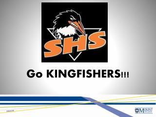 Go KINGFISHERS!!!