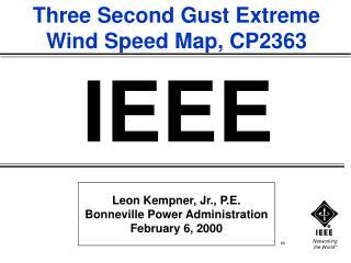 Leon Kempner, Jr., P.E. Bonneville Power Administration February 6, 2000