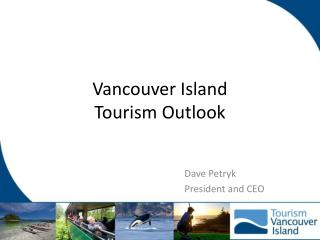 Vancouver Island Tourism Outlook