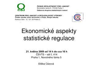 Ekonomické aspekty statistické regulace