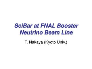 SciBar at FNAL Booster Neutrino Beam Line