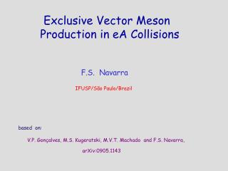 Exclusive Vector Meson  Production in eA Collisions