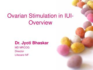 Ovarian Stimulation in IUI- Overview