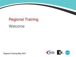 Regional Training Welcome