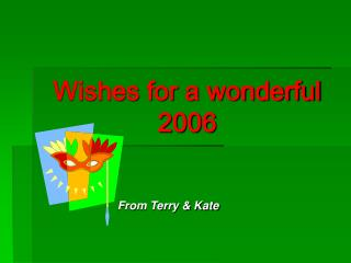 Wishes for a wonderful 2006