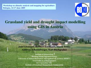 Workshop on climatic analysis and mapping for agriculture Bologna, 14-17 June 2005