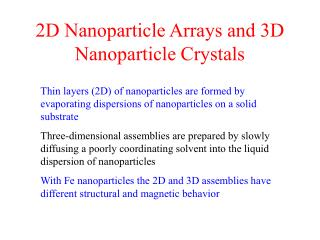 2D Nanoparticle Arrays and 3D Nanoparticle Crystals