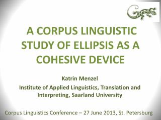 A CORPUS LINGUISTIC STUDY OF ELLIPSIS AS A COHESIVE DEVICE