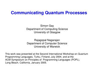 Communicating Quantum Processes