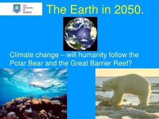 The Earth in 2050.