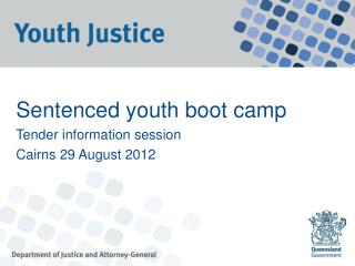 Sentenced youth boot camp