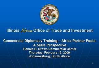 Illinois  Africa Office of Trade and Investment ILLINOIS: LAND OF LINCOLN AND OBAMA