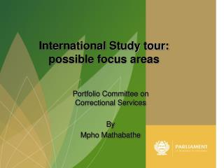 Portfolio Committee on Correctional Services By Mpho Mathabathe