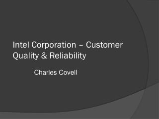 Intel Corporation – Customer Quality & Reliability