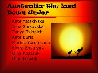Australia-The land Down Under