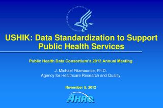 USHIK: Data Standardization to Support Public Health Services