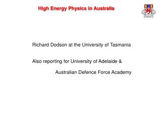 High Energy Physics in Australia