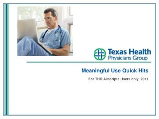 Meaningful Use Quick Hits