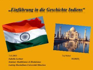 """"""" Einführung in die Geschichte Indiens"""""""