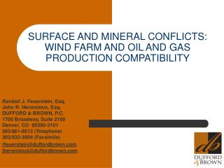 SURFACE AND MINERAL CONFLICTS: WIND FARM AND OIL AND GAS PRODUCTION COMPATIBILITY