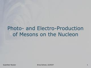 Photo- and Electro-Production of Mesons on the Nucleon