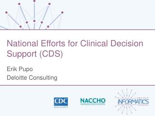 National Efforts for Clinical Decision Support (CDS)