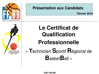 Le Certificat de Qualification Professionnelle