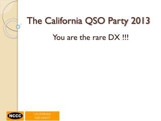 The California QSO Party 2013