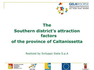 The Southern district's attraction factors of the province of Caltanissetta