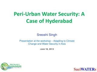 Peri-Urban Water Security: A Case of Hyderabad