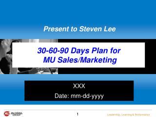 30-60-90 Days Plan for  MU Sales/Marketing