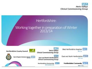 Hertfordshire:  Working together in preparation of Winter 2013/14