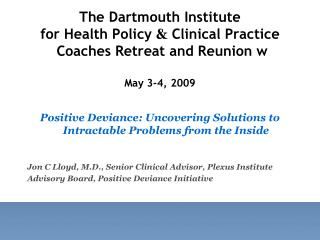Positive Deviance: Uncovering Solutions to Intractable Problems from the Inside