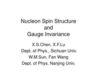 Nucleon Spin Structure and Gauge Invariance
