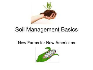 Soil Management Basics