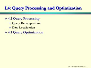 L4: Query Processing and Optimization