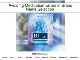Avoiding Medication Errors in Brand Name Selection