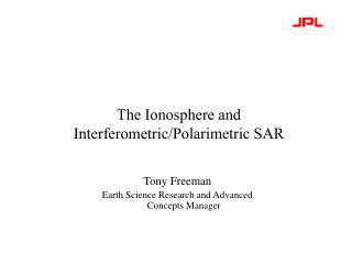 The Ionosphere and  Interferometric