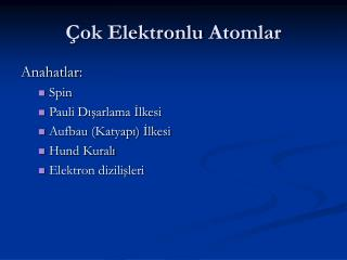 Çok Elektronlu  Atom lar