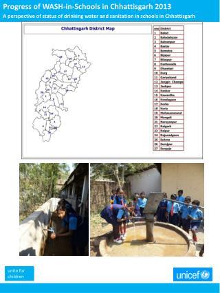 Progress of WASH-in-Schools in Chhattisgarh 2013