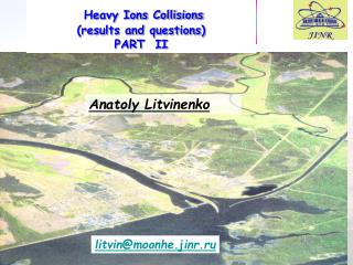 Heavy Ions Collisions (results and questions) PART  II