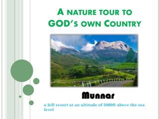 A nature tour to  GOD's own Country
