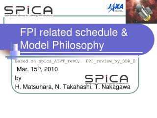 FPI related schedule & Model Philosophy