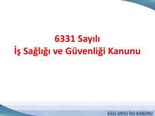 6331 SAYILI İSG KANUNU