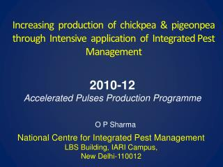 2010-12 Accelerated Pulses Production Programme