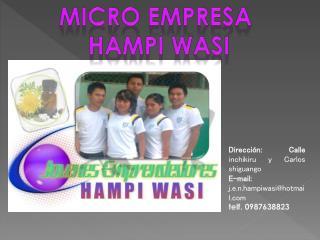 Micro empresa  hampi wasi